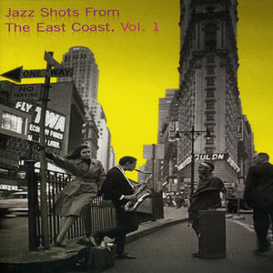 Jazz Shots from the East Coast 1 /  Various [Import]