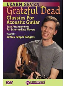 Learn Seven Grateful Dead Classics For Acoustic Guitar
