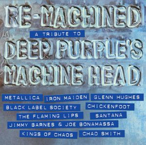 Re-Machined: Tribute to Deep Purple's Machine Head [Import]