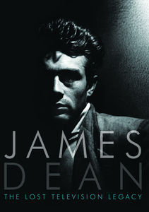James Dean: The Lost Television Legacy