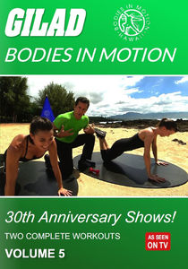 Gilad Bodies In Motion: 30Th Anniversary Shows, Vol. 5