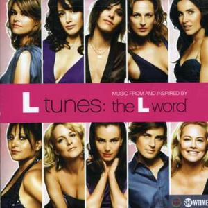 L-Tunes: Music from & Inspired the L-Word (Original Soundtrack)