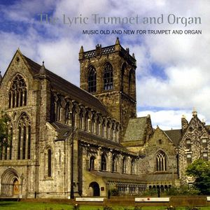 Lyric Trumpet & Organ