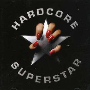 Hardcore Superstar [Import]