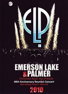 ELP 40th Anniversary Reunion Concert 2010 [Import]