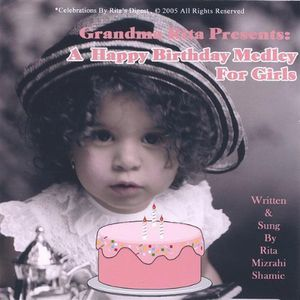 Grandma Rita Presents a Happy Birthday Medley for
