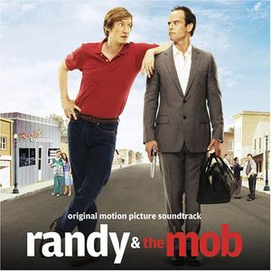 Randy & the Mob (Original Soundtrack)