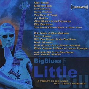 Big Blues for Little Bill: A Tribute to the Music