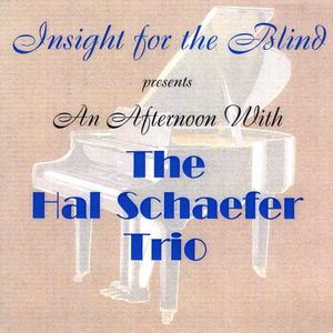 Afternoon with the Hal Schaefer Trio