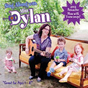 Sing Along with Miss Dylan (2013 Remaster)
