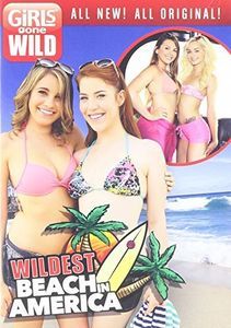 Girls Gone Wild: Wildest Beach in America
