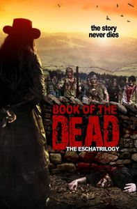 Book of the Dead: The Eschatrilogy