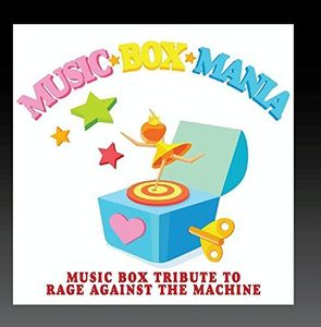 Music Box Tribute to Rage Against the Machine