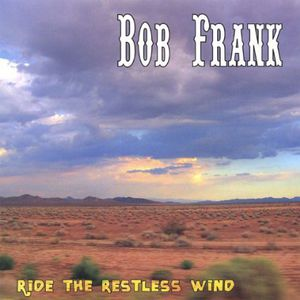Ride the Restless Wind