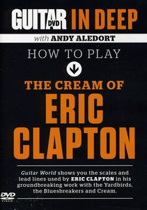 Guitar World in Deep: How to Play the Cream of