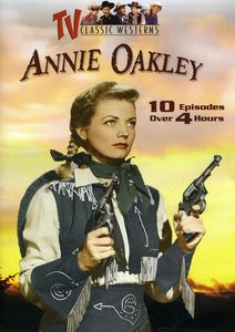 Annie Oakley [Remastered] [Repackaged]