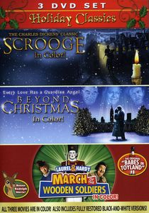 Holiday Classics: Scrooge/ Beyond Christmas/ Laurel and Hardy: March OfThe Wooden Soldiers