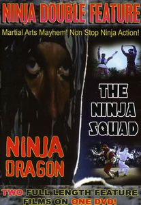 Ninja Double Feature: Ninja Dragon/ The Ninja Squad