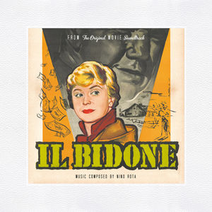 Il Bidone (Fellini's the Swindle) (Original Soundtrack)