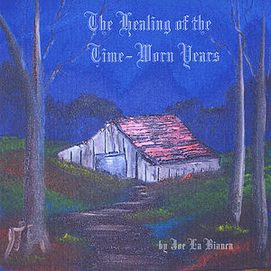 Healing of the Time-Worn Years