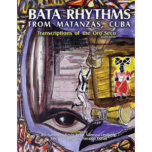 Bata Rhythms from Matanzas Cuba: Transcriptions of
