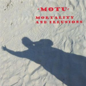 Mortality & Illusions