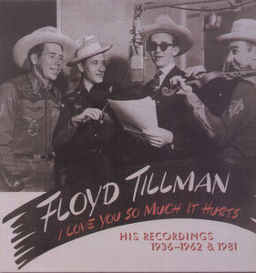 I Love You So Much It Hurts-His Recordings 1936-62
