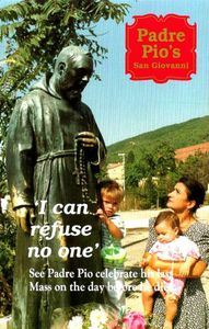Padre Pio's San Giovanni I Can Refuse No One