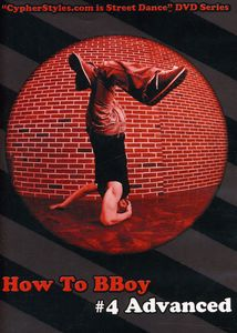 How to Bboy 4