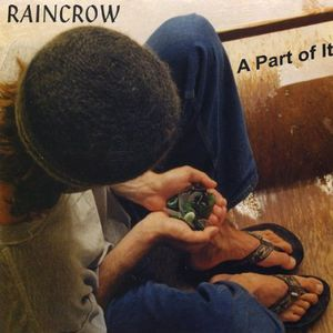 Raincrow : Part of It