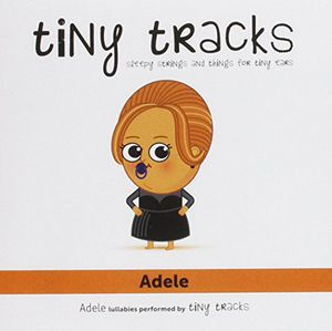 Adele-Lullabies Performed By Tiny Tracks [Import]