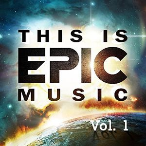 This Is Epic Music 1 /  Various