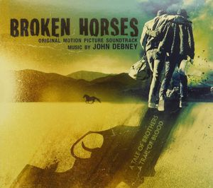 Broken Horses (Original Score) (Original Soundtrack)