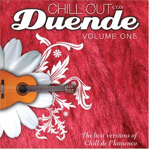 Chill Out Con Duende 1 /  Various