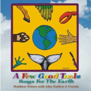 Few Good Tools: Songs for the Earth