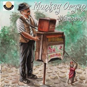 Monkey Organ Memories