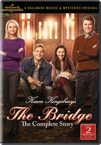 Karen Kingsbury's The Bridge: The Complete Story