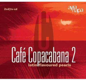 Cafe Copacabana 2 /  Various