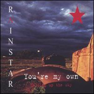 Rainstar : You're My Own