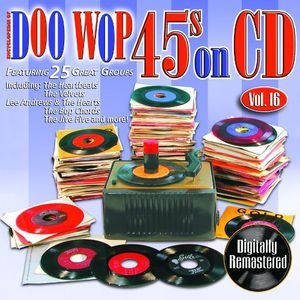 Doo Wop 45's On CD, Vol. 16