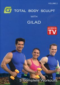 Gilad: Total Body Sculpt Workout, Vol. 2 [Exercise]