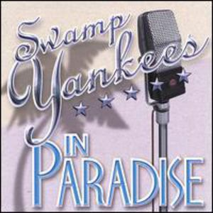 Swamp Yankees in Paradise