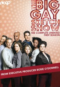 The Big Gay Sketch Show: The Complete Unrated First Season