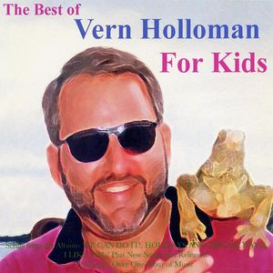 Best of Vern Holloman for Kids