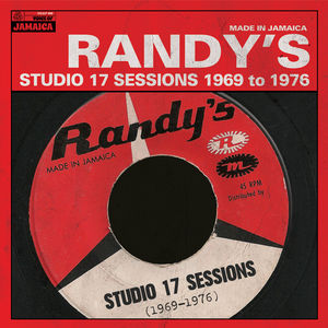 Randy's Studio 17 Sessions 1969-1976 /  Various