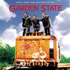 Garden State: Music from Motion Picture (Original Soundtrack)