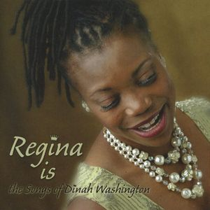 Regina Isthe Songs of Dinah Washington