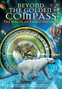Beyond the Golden Compass: Magic of Philip Pullman