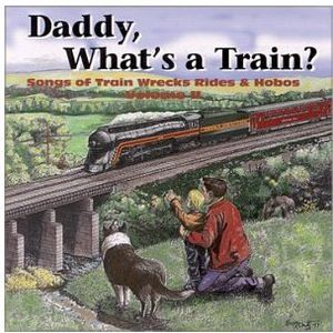 Daddy What's a Train?