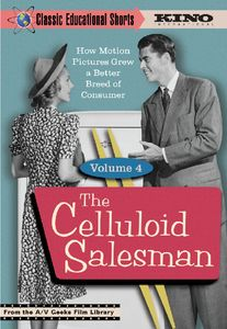 Classic Educational Shorts: Volume 4: The Celluloid Salesman